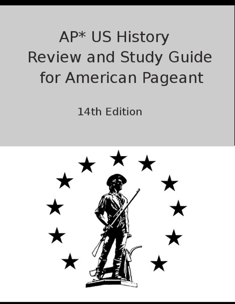 AP* US History Review and Study Guide for American Pageant