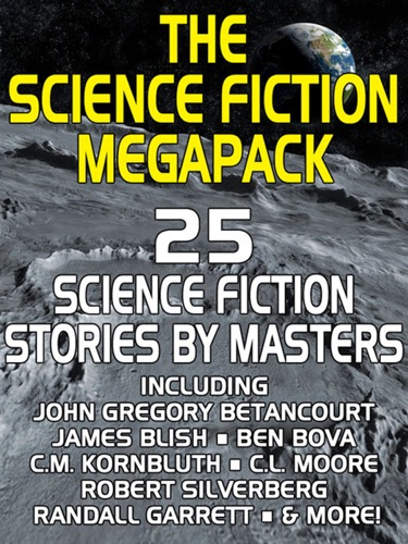 Philip K. Dick & Poul Anderson - The Science Fiction Megapack