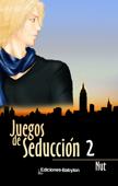 Juegos de seducción 2 Book Cover