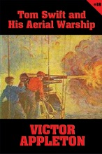 Tom Swift #18: Tom Swift and His Aerial Warship