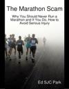 The Marathon Scam