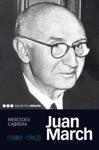 Juan March 1880-1962