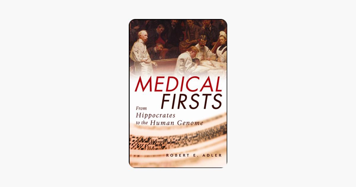 Medical Firsts - Robert E. Adler