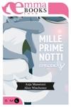 Mille Prime Notti Episodio 3