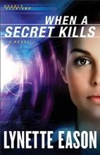 When A Secret Kills (Deadly Reunions Book #3)