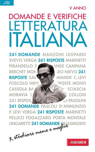 Domande e verifiche. LETTERATURA ITALIANA di Piero Cigada