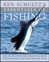 Ken Schultzs Essentials Of Fishing