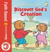 The Berenstain Bears Discover Gods Creation