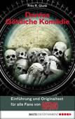 Dantes Göttliche Komödie - Einführung und Originaltext für alle Fans von INFERNO