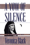 A Vow Of Silence