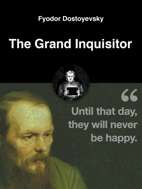 The Grand Inquisitor By Fyodor Dostoyevsky On Apple Books