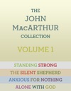 The John MacArthur Collection Volume 1