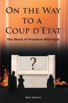 On The Way To A Coup Detat