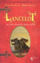 Lancelot Ou L'âge D'or De La Table Ronde