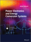 Power Electronics And Energy Conversion Systems Fundamentals And Hard-switching Converters