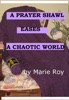 A Prayer Shawl Eases a Chaotic World