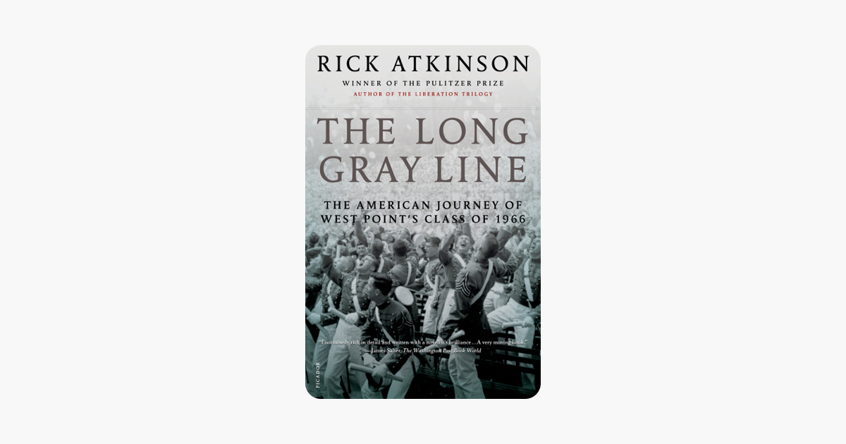 The Long Gray Line - Rick Atkinson