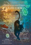 Three Witch Tales A Matter-of-Fact Magic Collection
