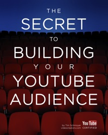 THE SECRET TO BUILDING YOUR YOUTUBE AUDIENCE
