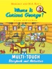 Where Is Curious George? (Multi-Touch Edition)