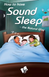 How To Have Sound Sleep The Natural Way