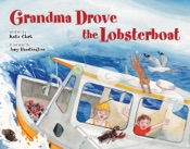 Download Grandma Drove the Lobsterboat