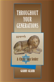 Download Throughout Your Generations, a Christian Seder