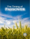 The Timing Of Passover