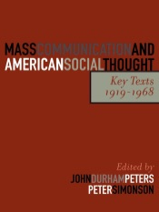 Download and Read Online Mass Communication and American Social Thought