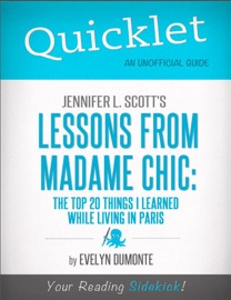 Quicklet On Jennifer L Scott S Lessons From Madame Chic