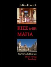 Download KIEZ trifft MAFIA