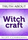 Llewellyns Truth About Witchcraft