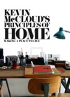 Kevin McClouds Principles Of Home