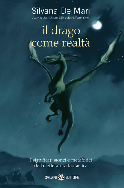Il drago come realtà di Silvana de Mari