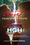 Your Secret To The Fountain Of Youth  What They Dont Want You To Know About HGH
