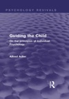 Guiding The Child Psychology Revivals
