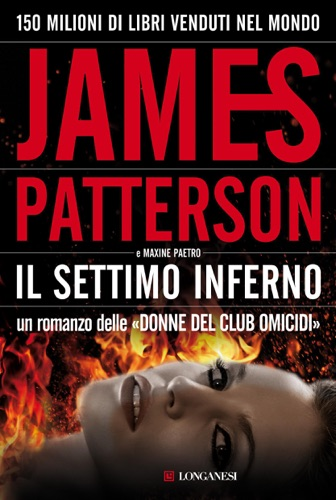 James Patterson & Maxine Paetro - Il settimo inferno