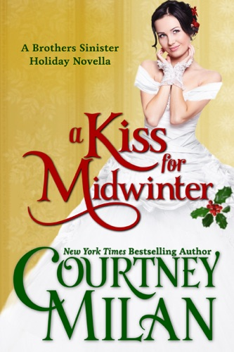 Courtney Milan - A Kiss for Midwinter