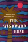 The Windward Road