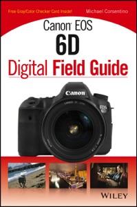 Canon EOS 6D Digital Field Guide da Michael Corsentino