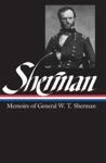 William Tecumseh Sherman Memoirs Of General W T Sherman