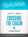 Quicklet On Geoffrey A Moores Crossing The Chasm Marketing And Selling High Tech Products To Mainstream Customers