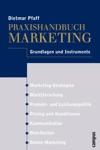 Praxishandbuch Marketing