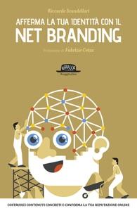 Afferma la tua identità con il Net Branding da Riccardo Scandellari