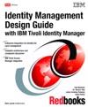 Identity Management Design Guide With IBM Tivoli Identity Manager