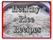 Healthy Rice Recipes for Dinner