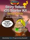 Story Tellers IOS Starter Kit Setup Guide