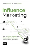 Influence Marketing How To Create Manage And Measure Brand Influencers In Social Media Marketing