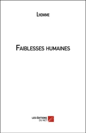 Faiblesses Humaines
