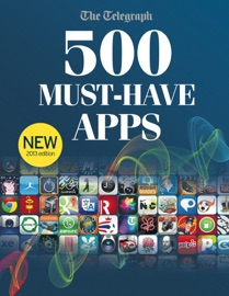 500 Must Have Apps 2013 Edition - The Telegraph Book